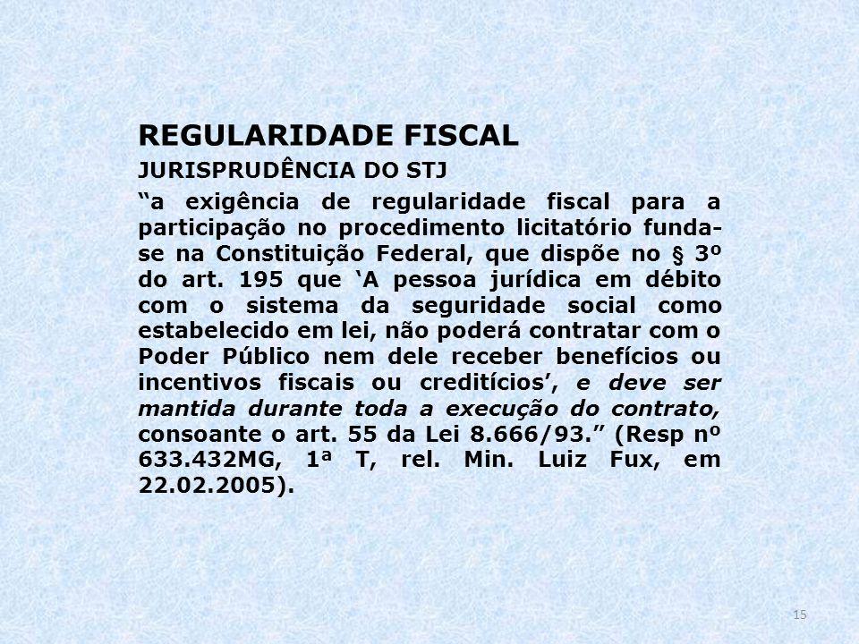 REGULARIDADE FISCAL JURISPRUDÊNCIA DO STJ
