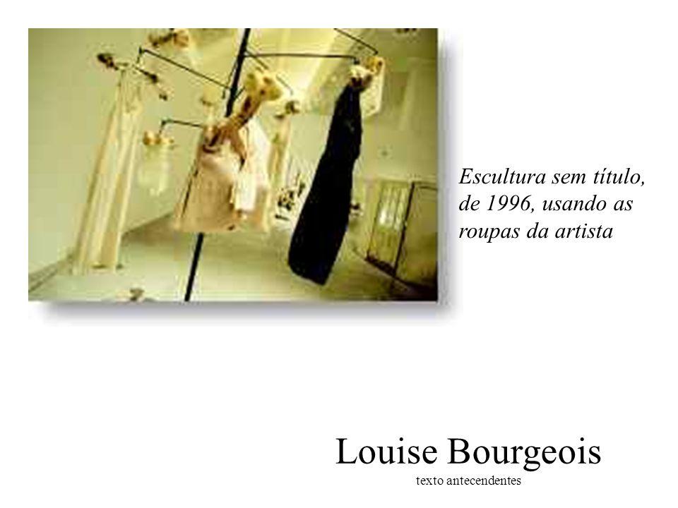Louise Bourgeois texto antecendentes