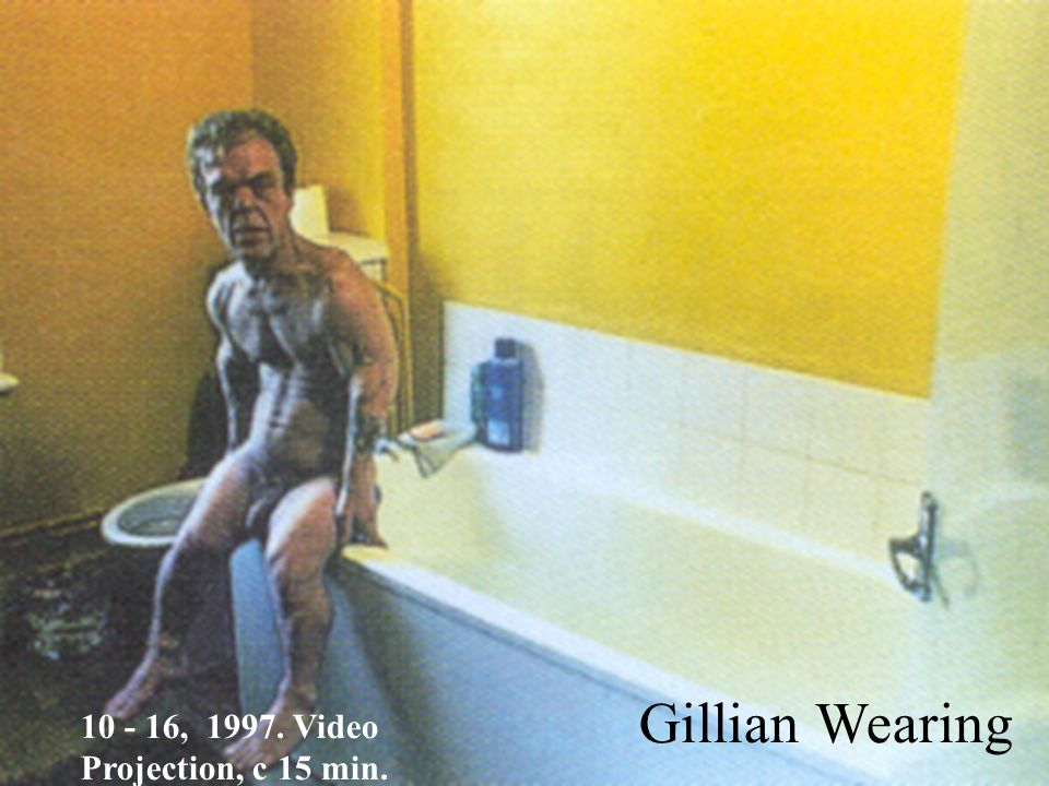 Gillian Wearing 10 - 16, 1997. Video Projection, c 15 min.