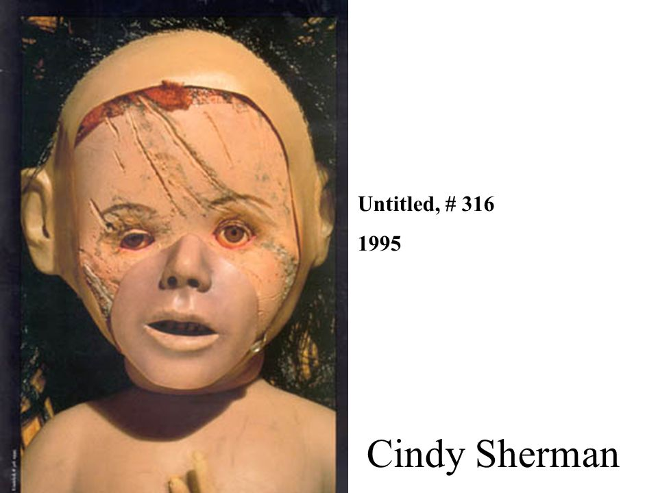 Untitled, # 316 1995 Cindy Sherman