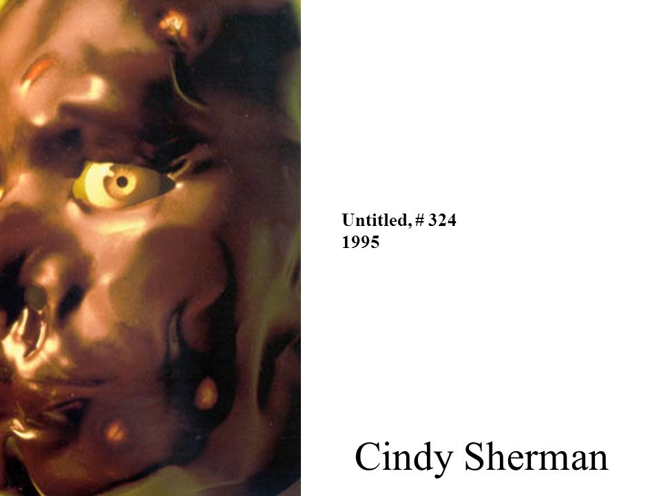 Untitled, # 324 1995 Cindy Sherman