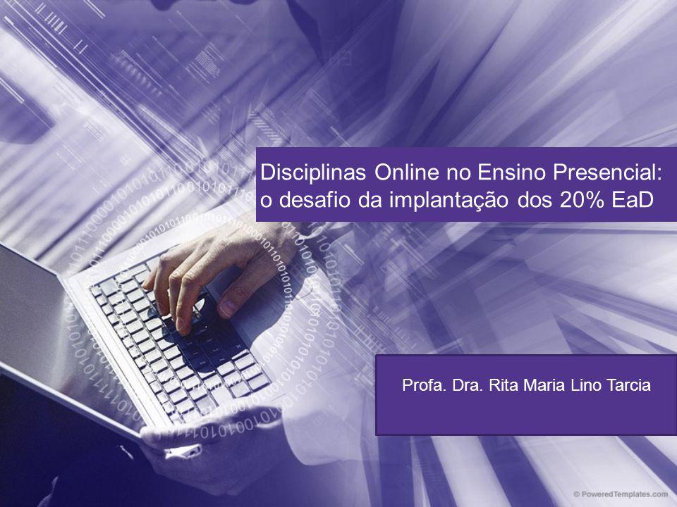 Profa. Dra. Rita Maria Lino Tarcia