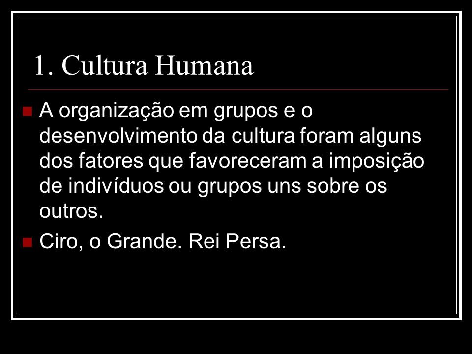 1. Cultura Humana