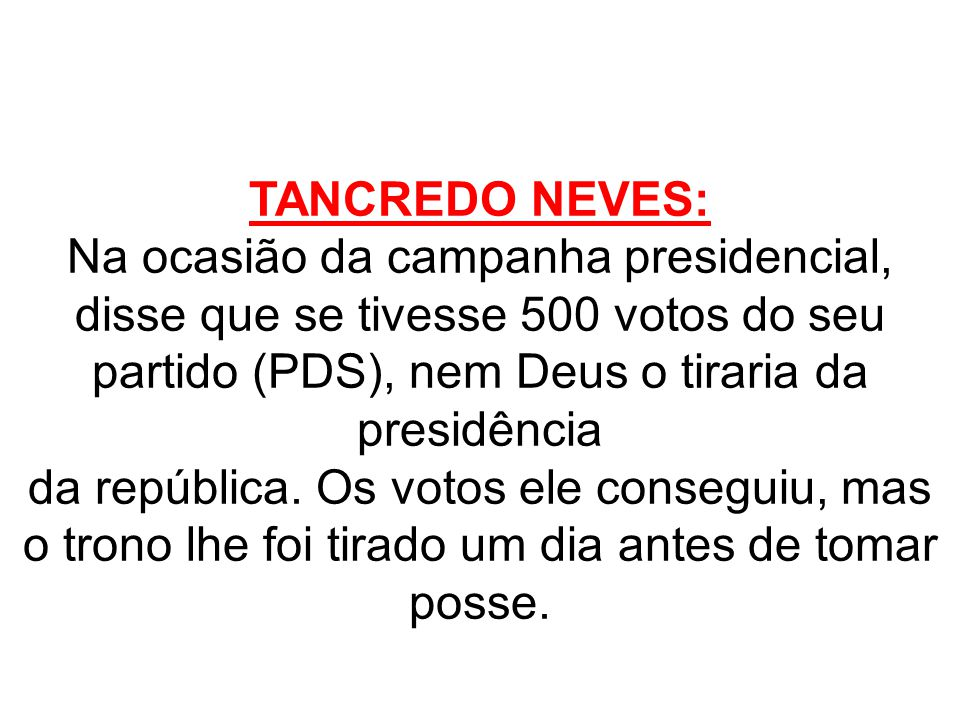 TANCREDO NEVES: