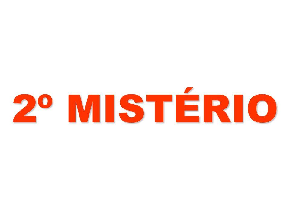 2º MISTÉRIO