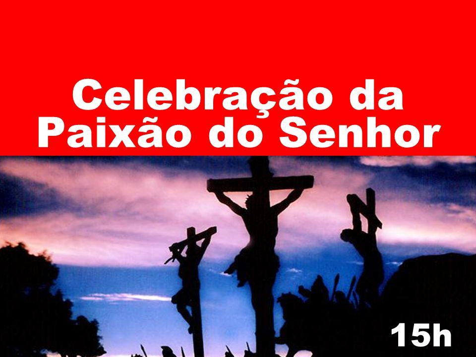 Celebração da Paixão do Senhor