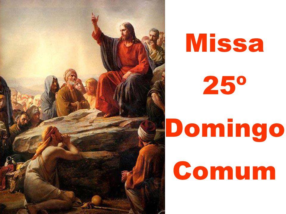 Missa 25º Domingo Comum