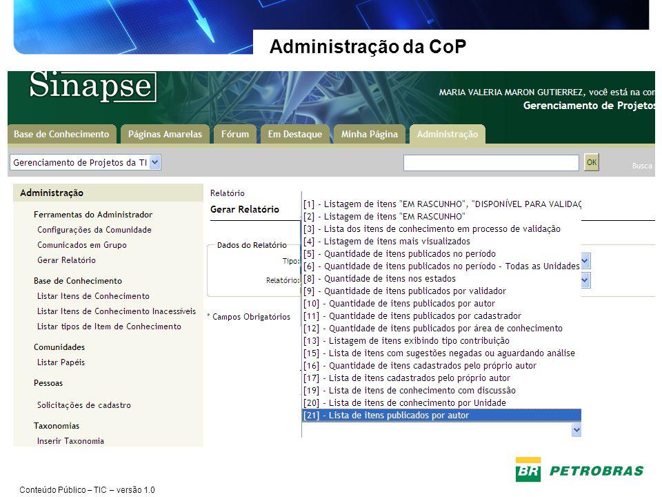 Administração da CoP Maior integração entre as Gerências da TIC