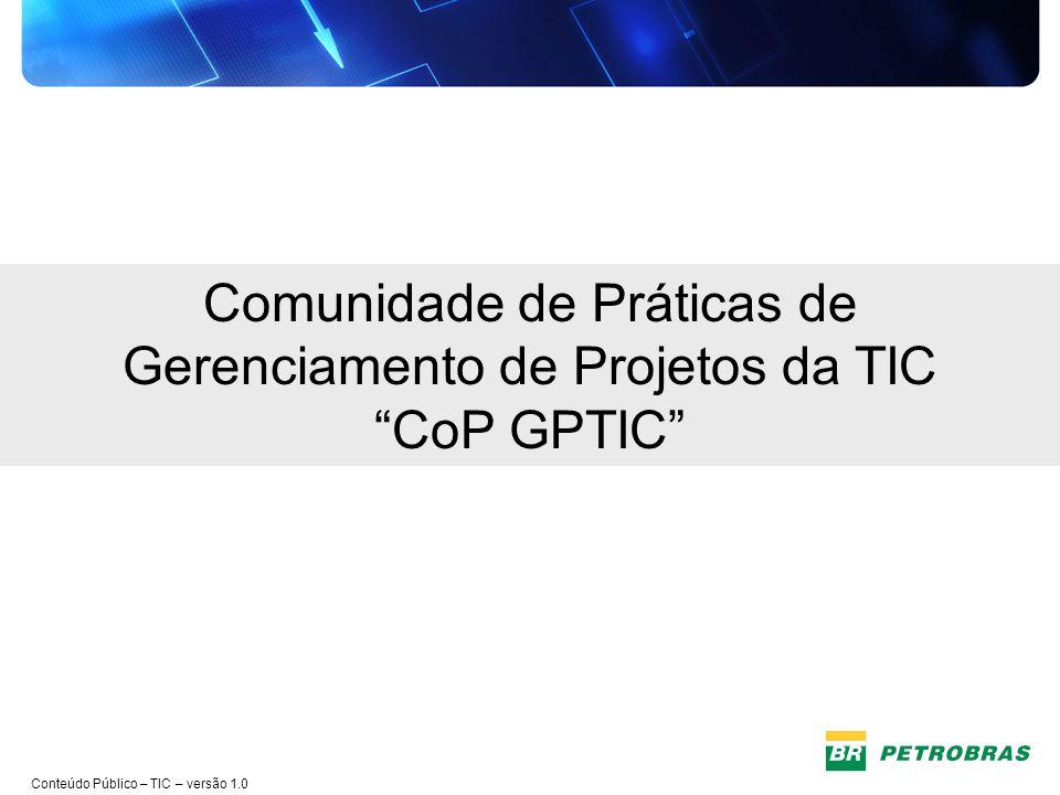 Comunidade de Práticas de Gerenciamento de Projetos da TIC CoP GPTIC
