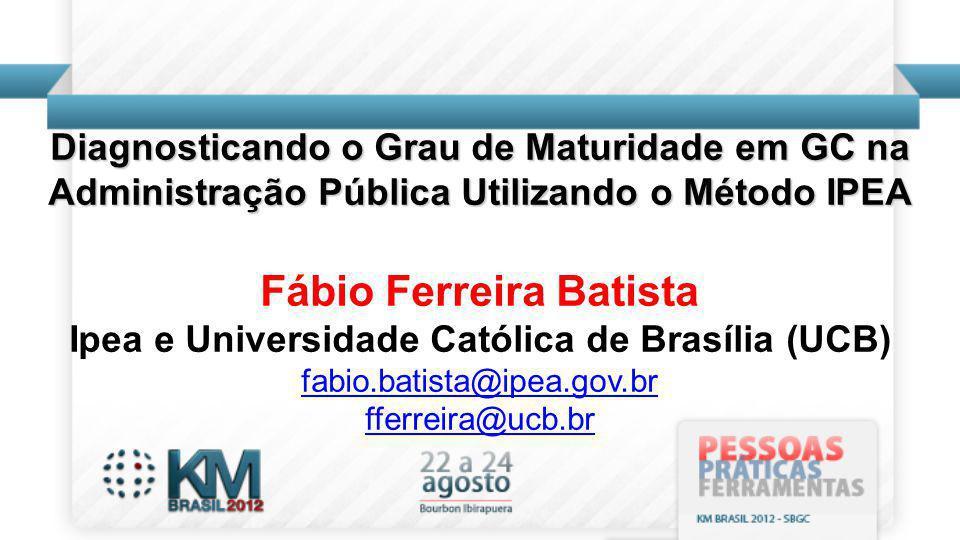 Fábio Ferreira Batista Ipea e Universidade Católica de Brasília (UCB)