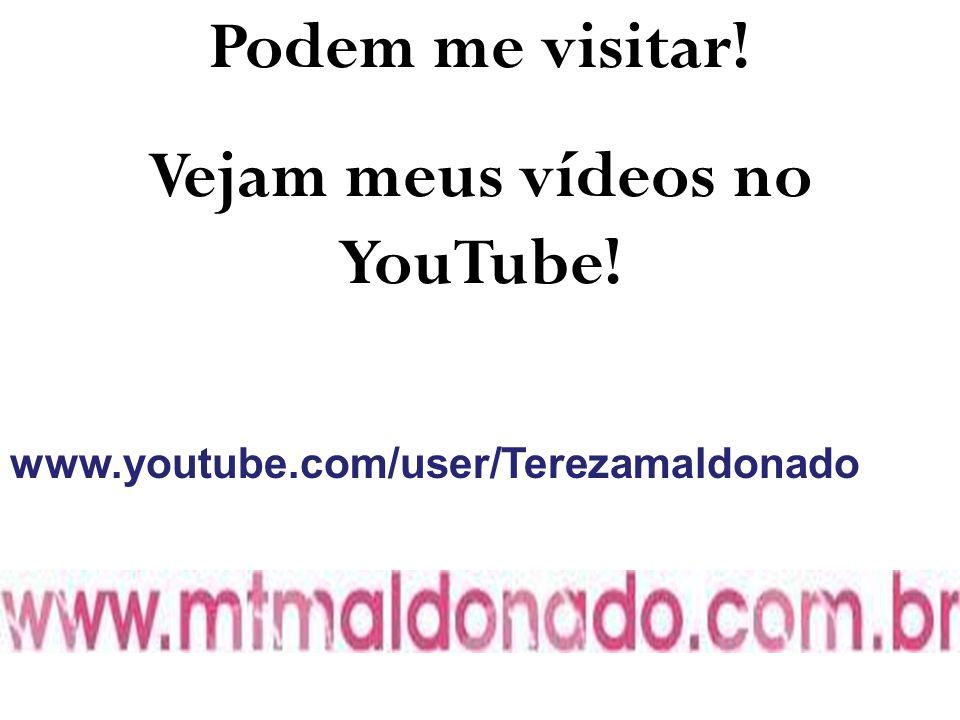 Vejam meus vídeos no YouTube!