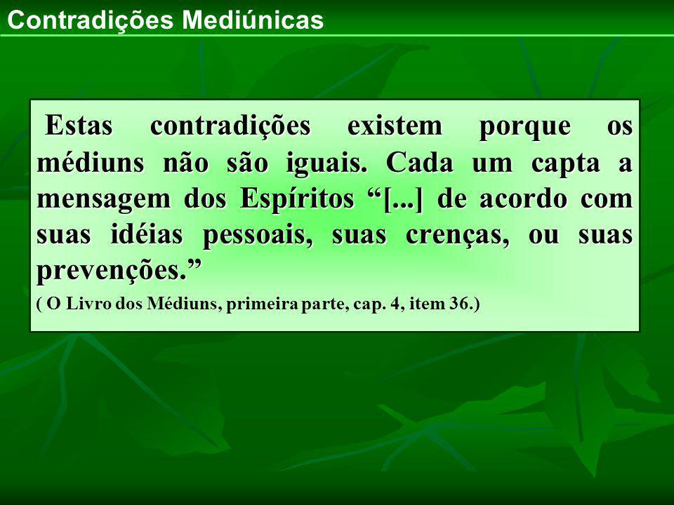 Contradições Mediúnicas
