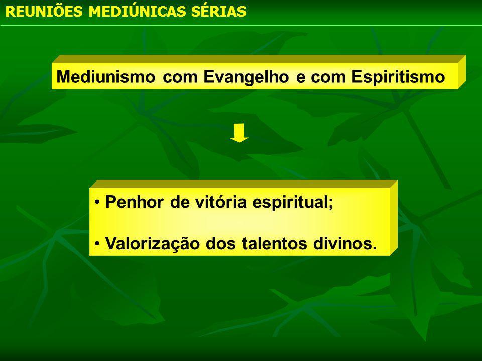 Mediunismo com Evangelho e com Espiritismo
