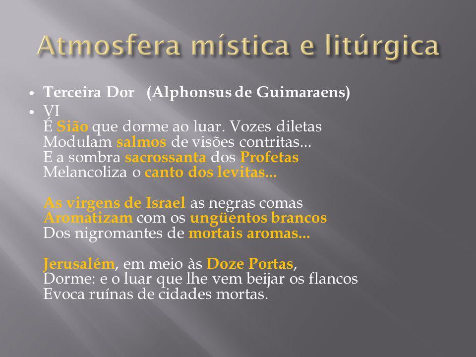 Atmosfera mística e litúrgica
