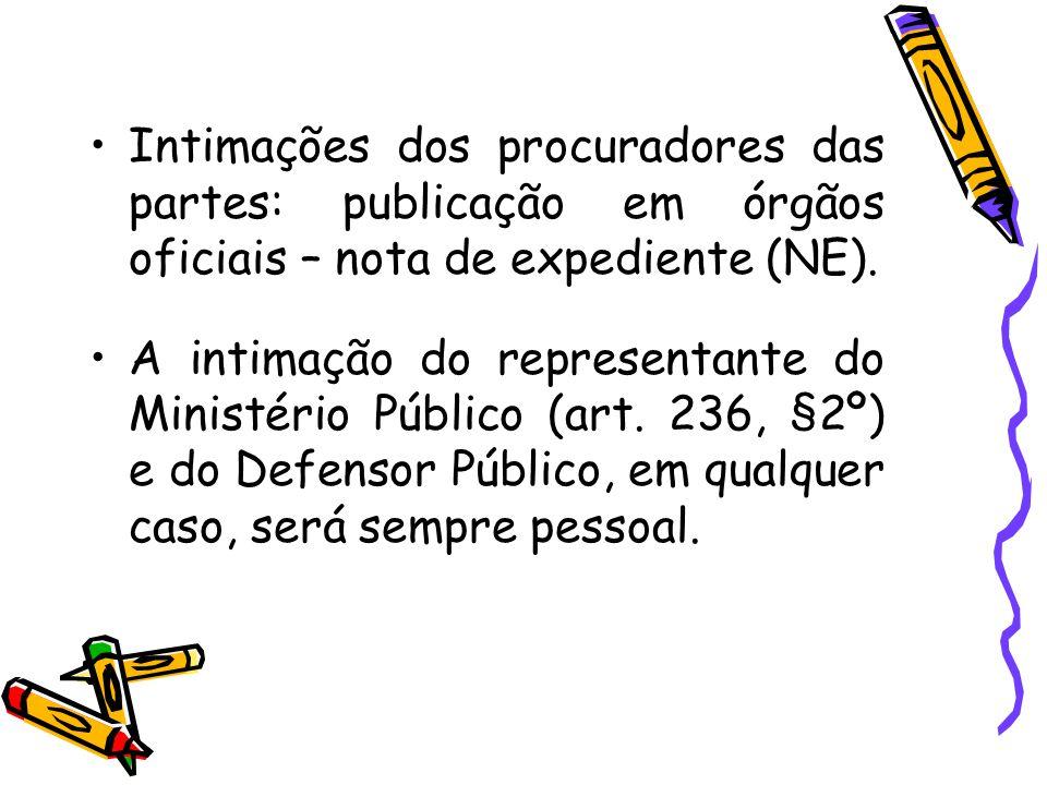 Intimações dos procuradores das partes: publicação em órgãos oficiais – nota de expediente (NE).