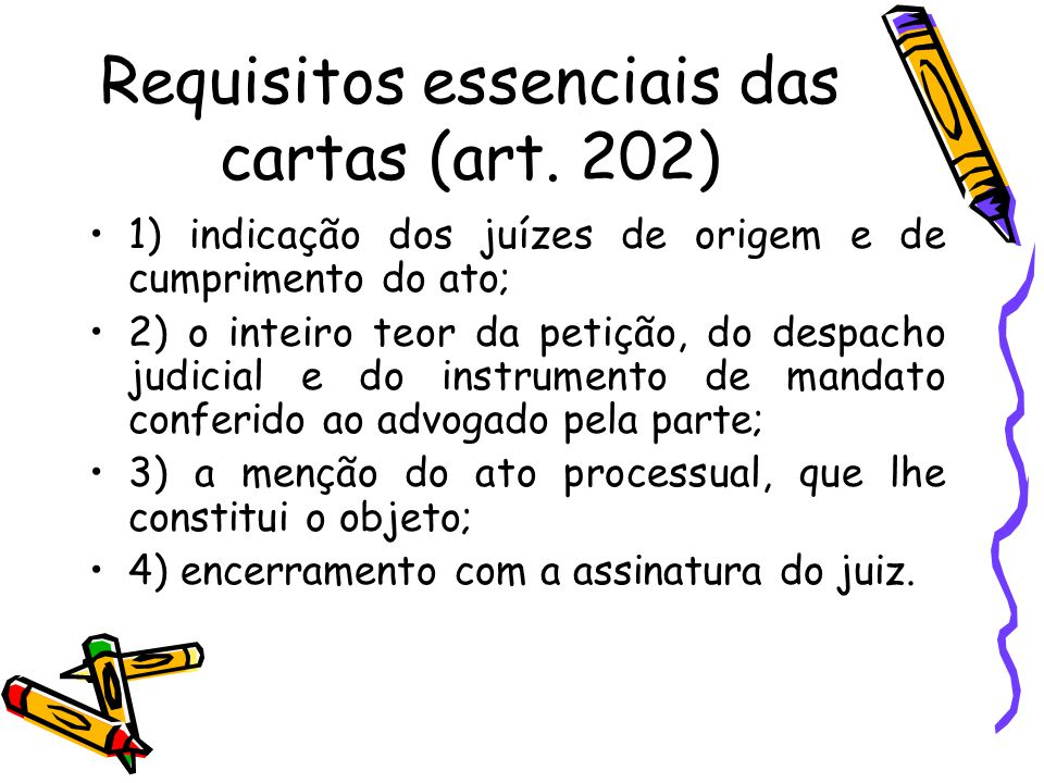 Requisitos essenciais das cartas (art. 202)