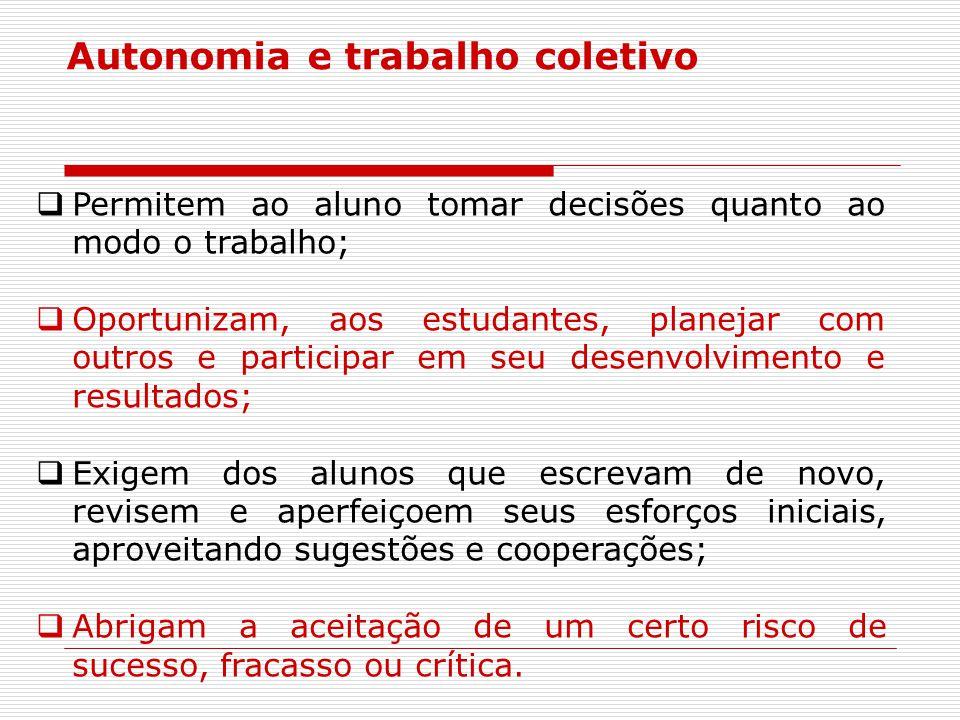 Autonomia e trabalho coletivo