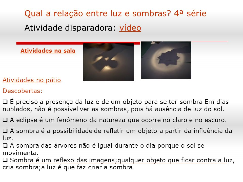 Qual a relação entre luz e sombras 4ª série