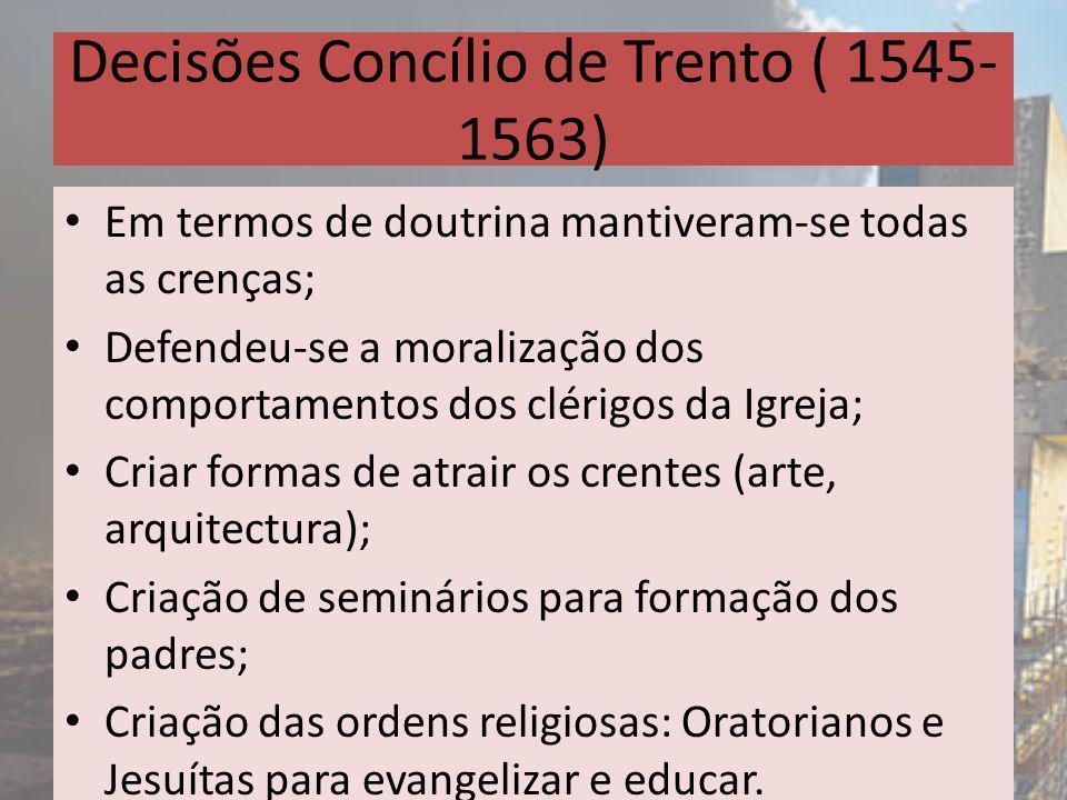 Decisões Concílio de Trento ( 1545-1563)