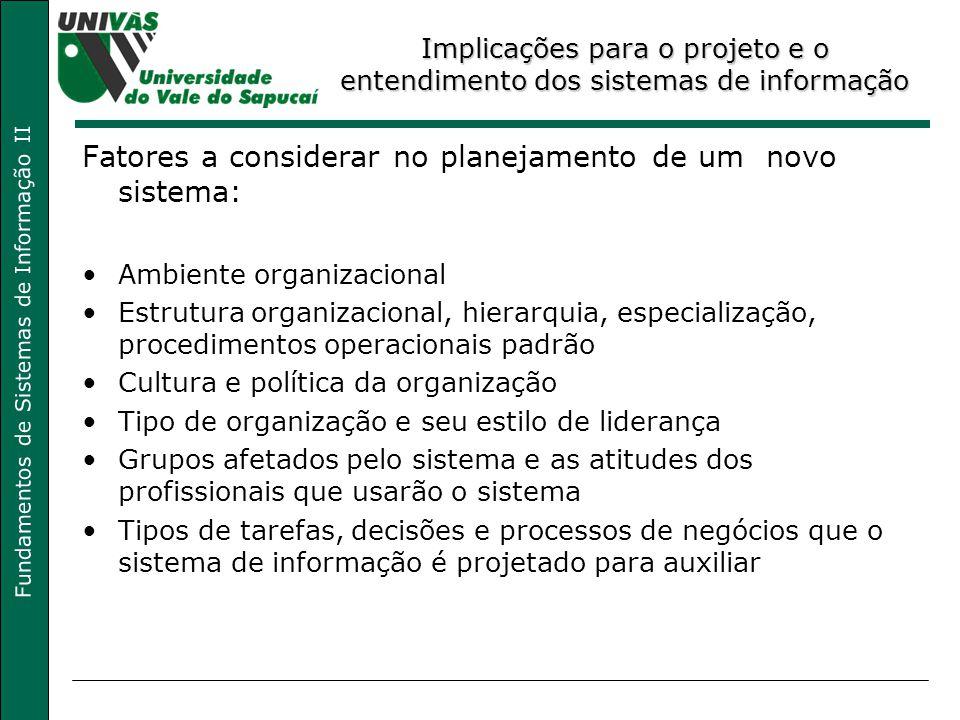 Implicações para o projeto e o entendimento dos sistemas de informação