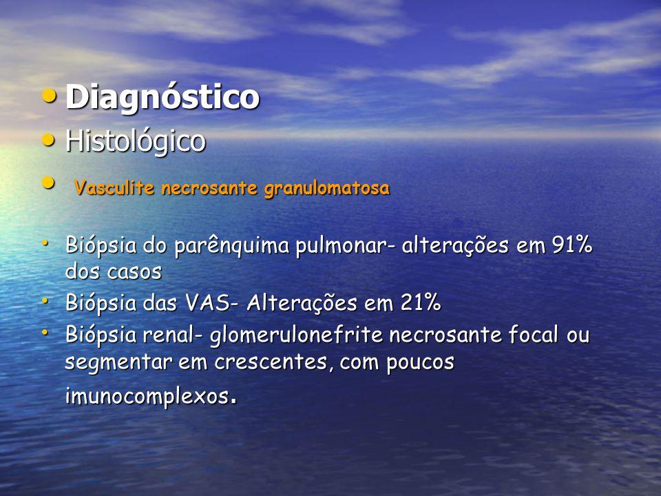 Diagnóstico Histológico Vasculite necrosante granulomatosa