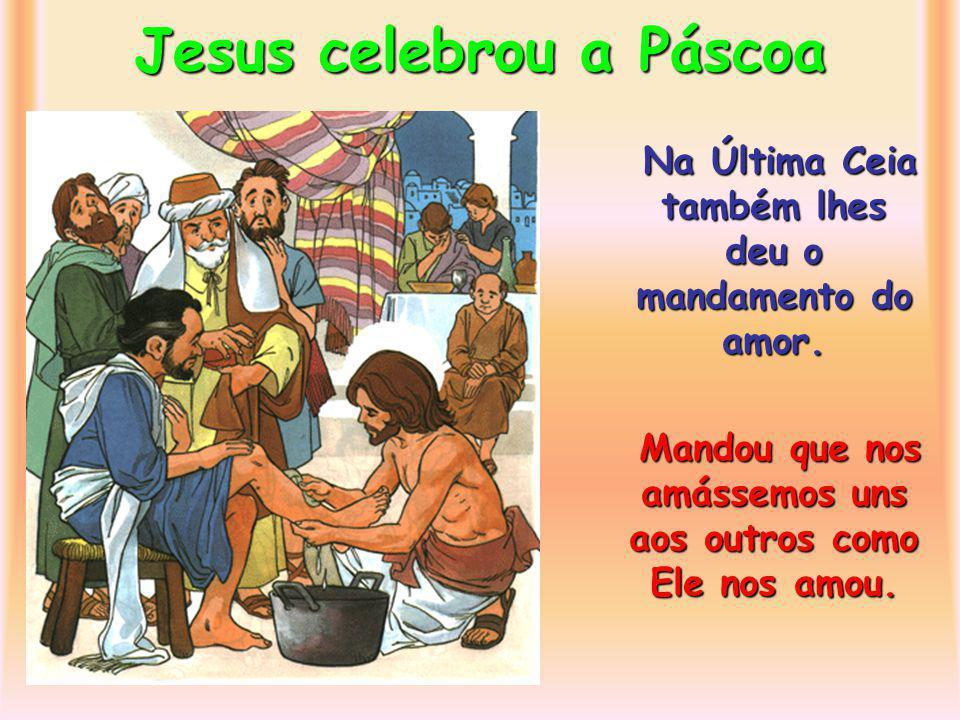 Jesus celebrou a Páscoa