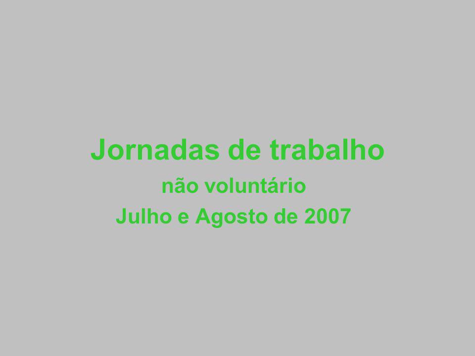 não voluntário Julho e Agosto de 2007