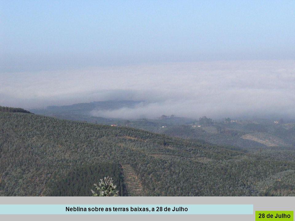 Neblina sobre as terras baixas, a 28 de Julho
