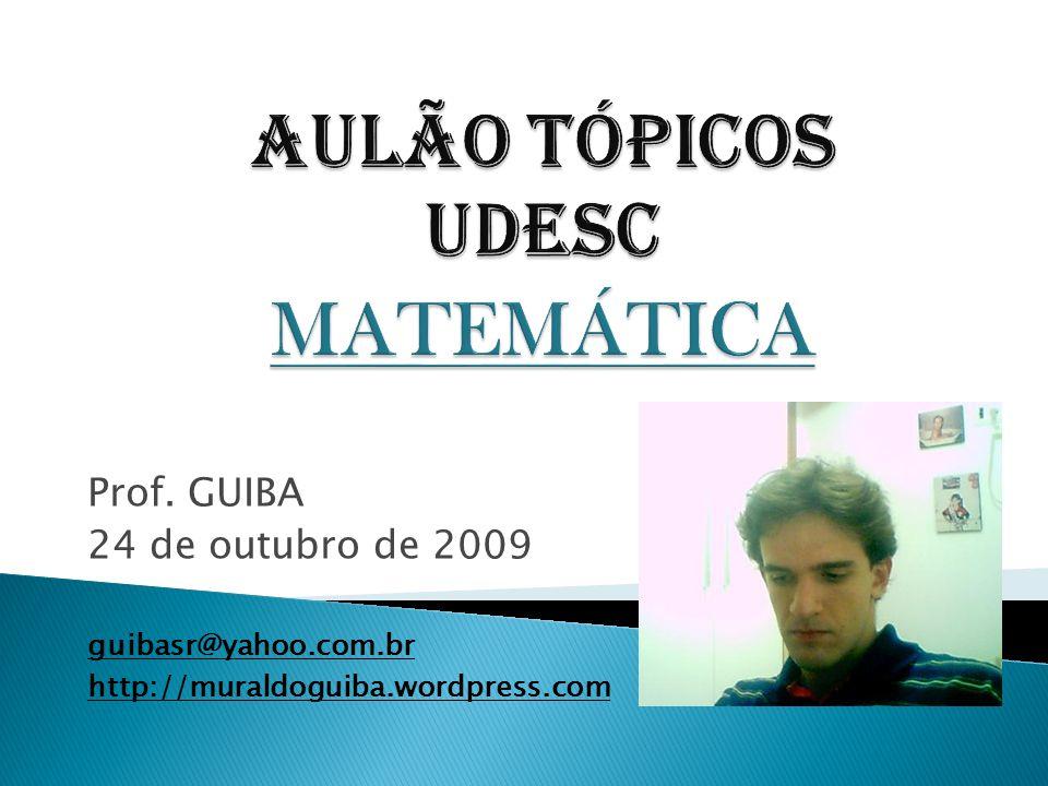 Aulão tópicos UDESC MATEMÁTICA