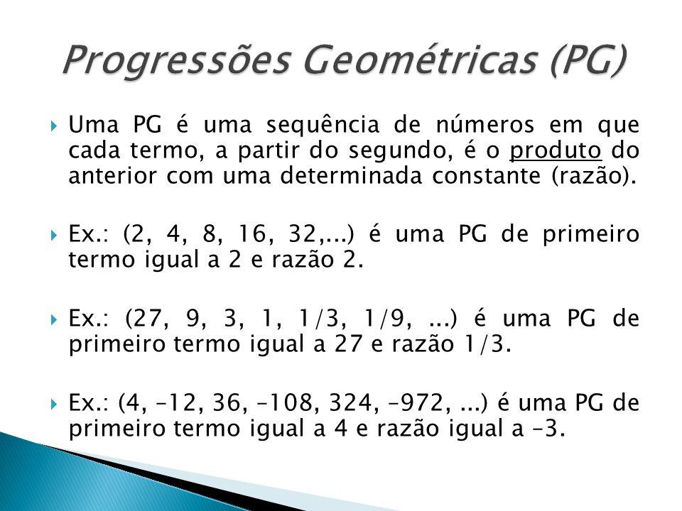 Progressões Geométricas (PG)