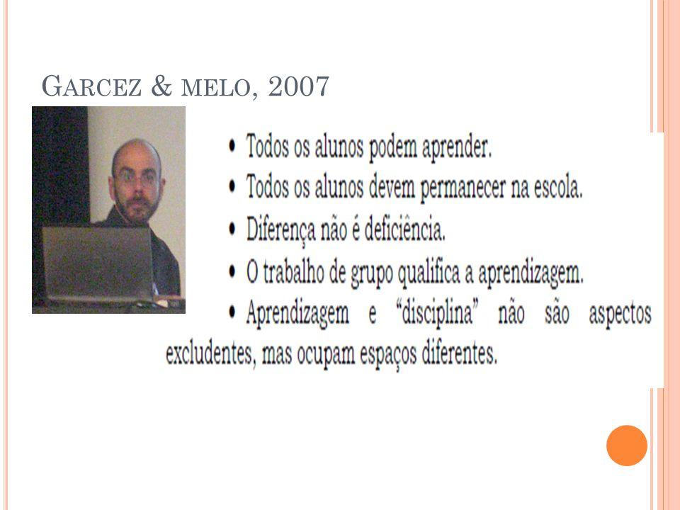 Garcez & melo, 2007
