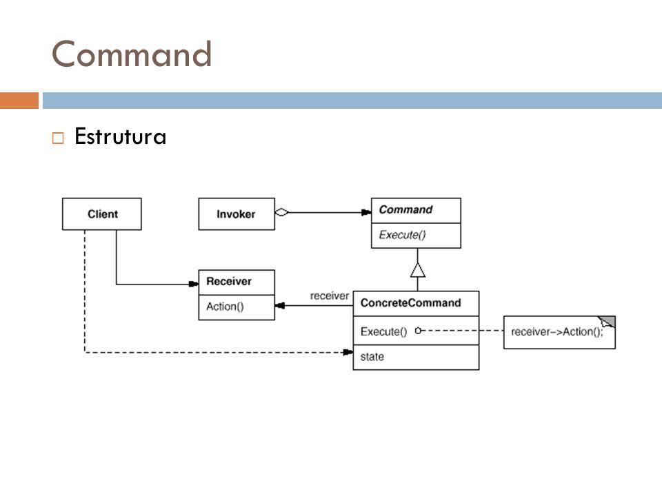 Command Estrutura