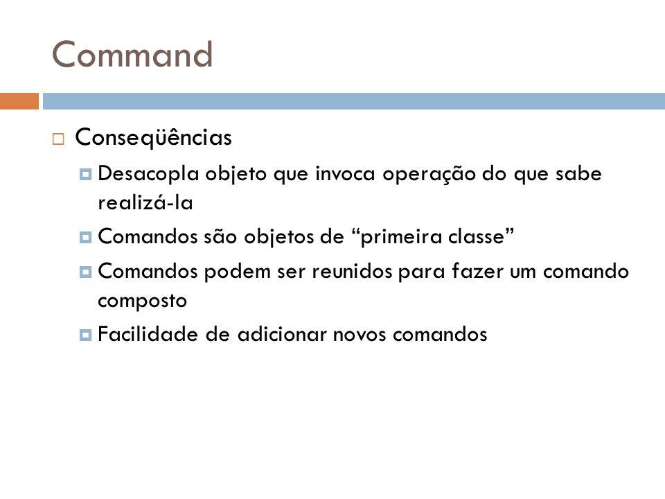 Command Conseqüências