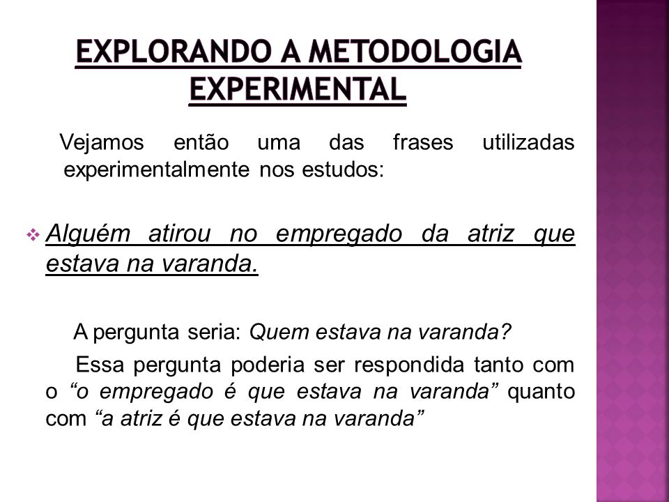 Explorando a metodologia experimental