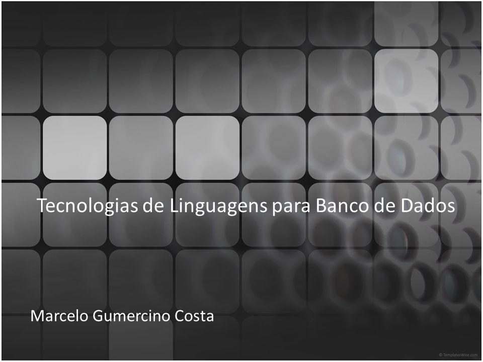 Tecnologias de Linguagens para Banco de Dados