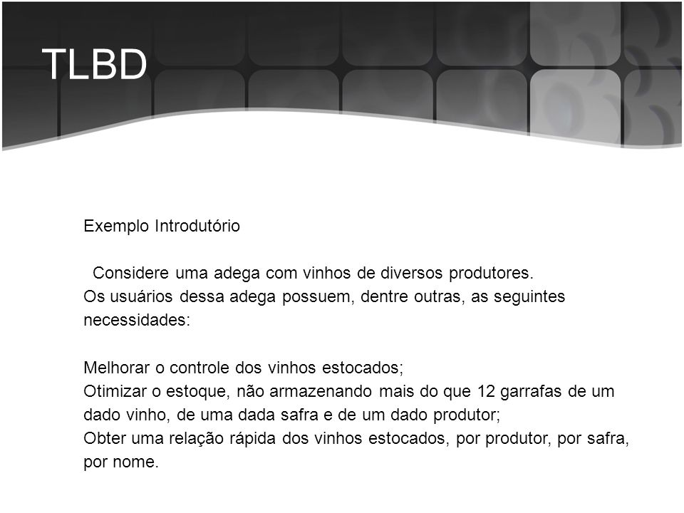 TLBD Exemplo Introdutório