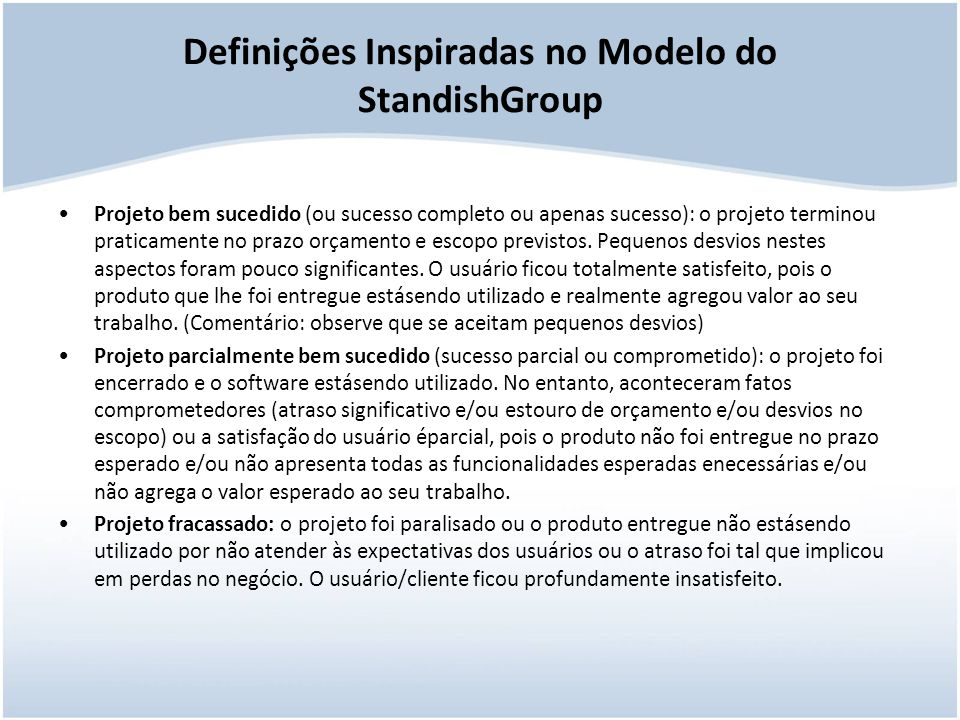 Definições Inspiradas no Modelo do StandishGroup