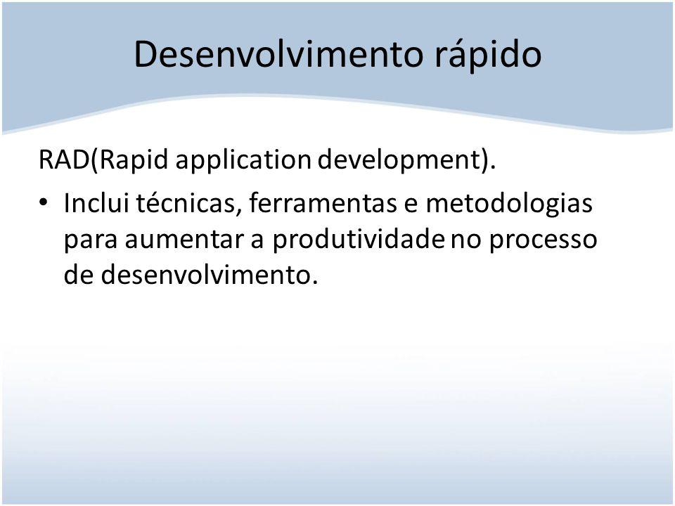 Desenvolvimento rápido