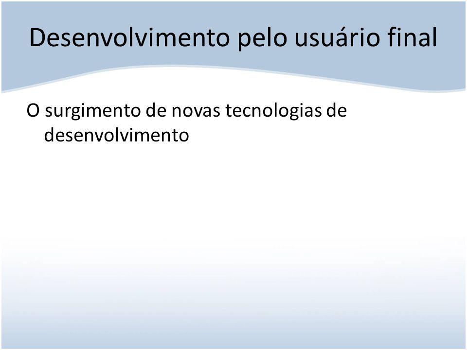 Desenvolvimento pelo usuário final