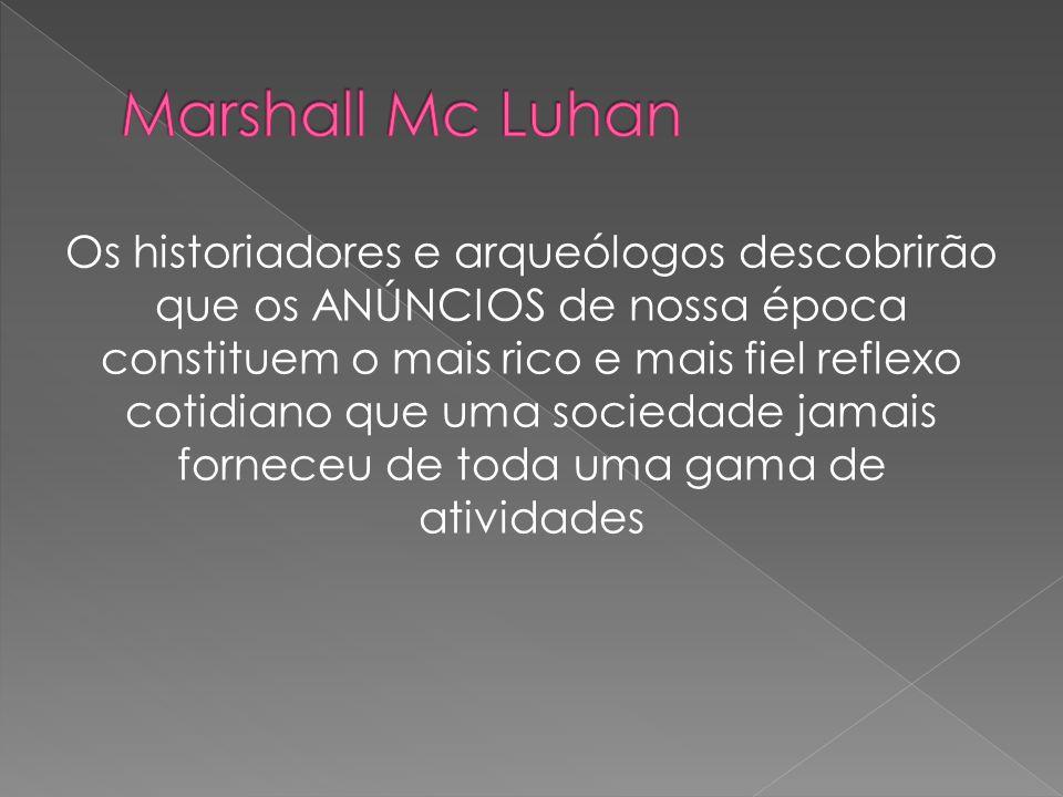 Marshall Mc Luhan
