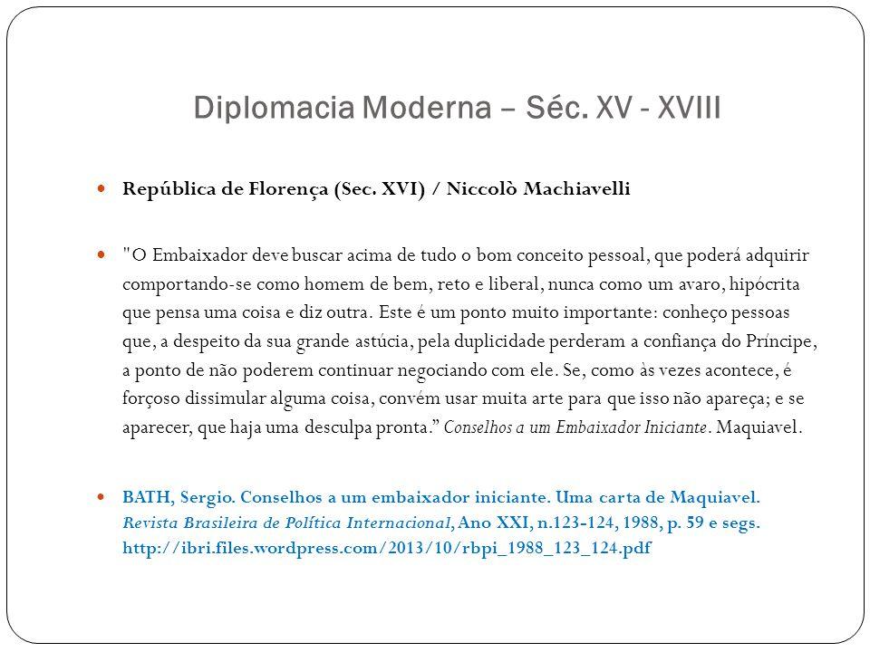 Diplomacia Moderna – Séc. XV - XVIII