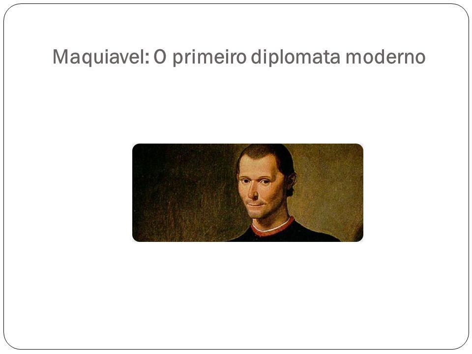 Maquiavel: O primeiro diplomata moderno