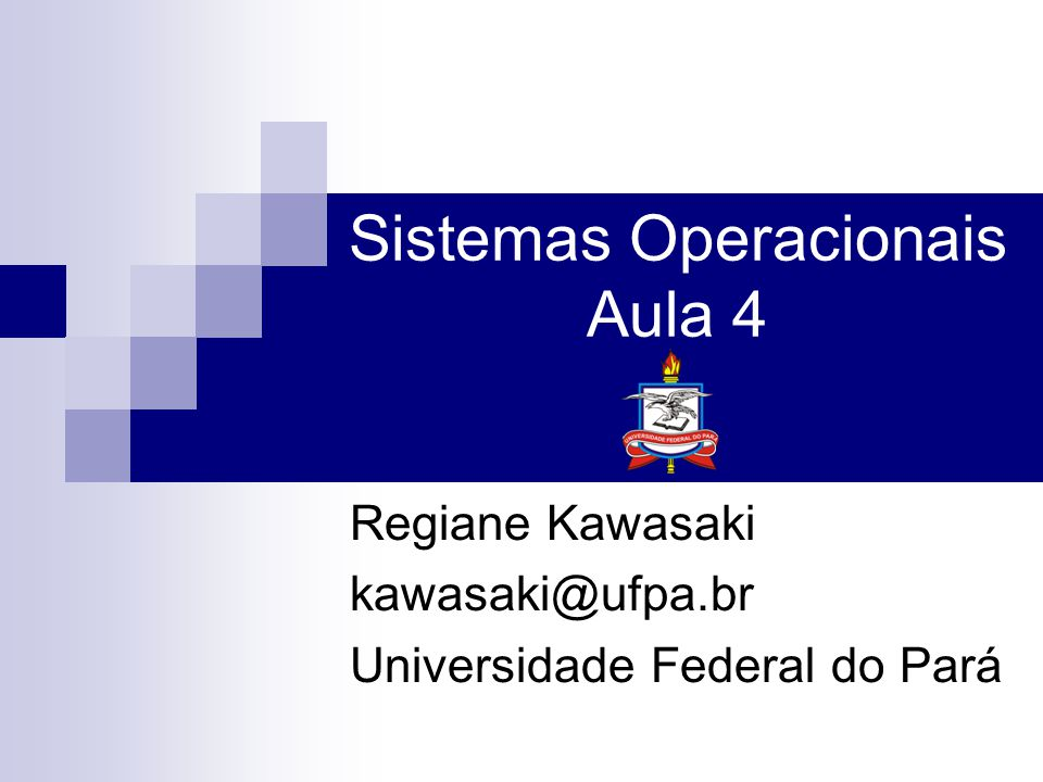 Sistemas Operacionais Aula 4