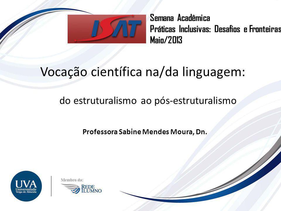 Professora Sabine Mendes Moura, Dn.