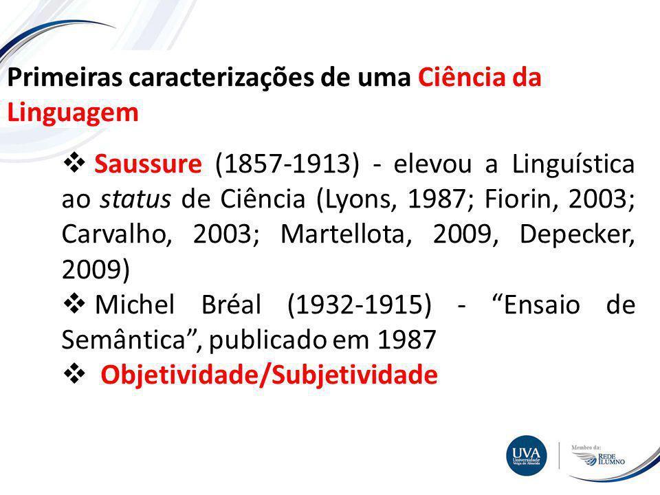 Primeiras caracterizações de uma Ciência da Linguagem