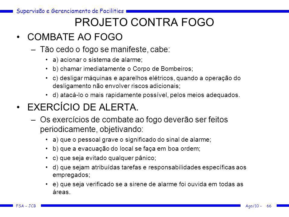 PROJETO CONTRA FOGO COMBATE AO FOGO EXERCÍCIO DE ALERTA.