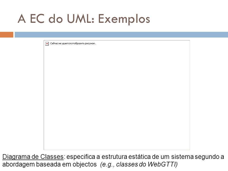 A EC do UML: Exemplos