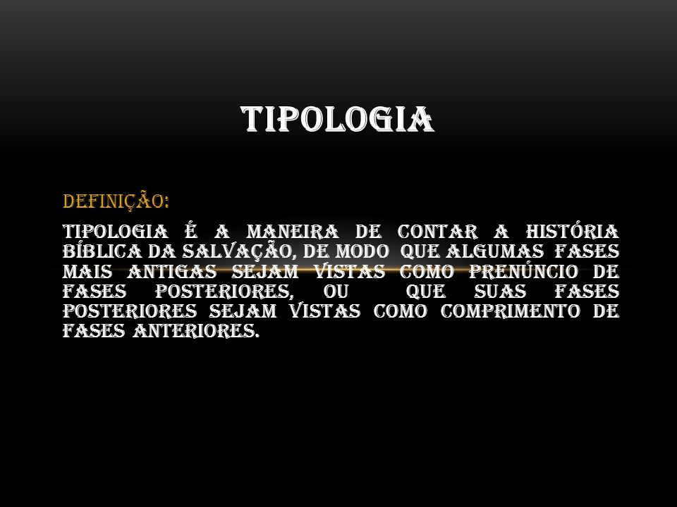 Tipologia Definição: