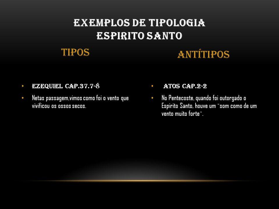 Exemplos de Tipologia espirito santo