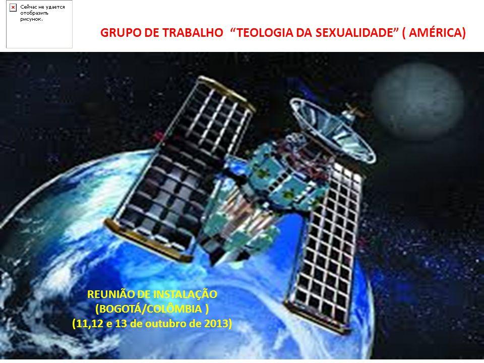 GRUPO DE TRABALHO TEOLOGIA DA SEXUALIDADE ( AMÉRICA)